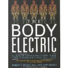 Body Electric, Electromagnetism and Foundation of