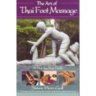 Art of Thai Foot Massage : A Step by Step Guide